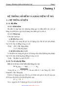 Giáo trình kĩ thuật số nguyên trùng lặp - Chương 1: Hệ thống số đếm và khái niệm về mã