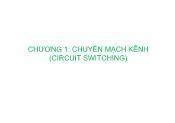 Kĩ thuật chuyên mạch báo hiệu - Chương 1: Chuyển mạch kênh (circuit switching)