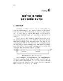 Lí thuyết điều khiển tự động - Chương 6: Thiết kế hệ thống điều khiển liên tục