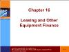Tài chính doanh nghiệp - Chapter 16: Leasing and other equipment finance