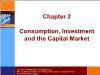 Tài chính doanh nghiệp - Chapter 2: Consumption, investment and the capital market