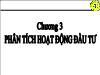 Tài chính doanh nghiệp - Chương 3: Phân tích hoạt động đầu tư