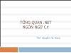 Bài giảng Lập trình Asp.Net - Phần 1: Tổng quan .NET & Ngôn ngữ C# - Nguyễn Hà Giang