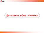 Bài giảng Lập trình di động Android - ĐHCN TP.HCM