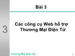Bài giảng Thiết kế tương tác đa phương tiện - Bài 3: Các công cụ Web hỗ trợ thương mại điện tử