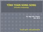 Bài giảng Tính toán song song - Chương 1: Các kiến trúc song song - Ngô Văn Thanh