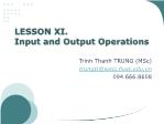 Object Oriented Programming - Lesson 11: Input and Output Operations - Trinh Thanh Trung