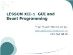 Object Oriented Programming - Lesson 12.1: GUI and Event Programming - Trinh Thanh Trung