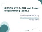 Object Oriented Programming - Lesson 12.2: GUI and Event Programming (cont) - Trinh Thanh Trung