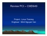 Review PCI – CMD649 - Project: Linux Training - Minh Nguyen Van