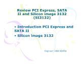 Review PCI Express, SATA II and Silicon image 3132 (SI3132) – CMD649 - Hoa Hoang