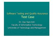 Software Testing and Quality Assurance - Lecture 2: Test Case - Đào Nam Anh