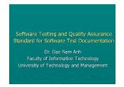 Software Testing and Quality Assurance - Lecture 3: Standard for Software Test Documentation - Đào Nam Anh