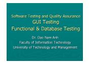 Software Testing and Quality Assurance - Lecture 4: GUI Testing Functional & Database Testing - Đào Nam Anh