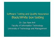 Software Testing and Quality Assurance - Lecture 5: Black/White box testing - Đào Nam Anh
