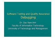Software Testing and Quality Assurance - Lecture 6: Debugging - Đào Nam Anh