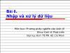 Bài giảng Phương pháp nghiên cứu kinh tế - Bài 8: Nhập và xử lý dữ liệu - Trần Tiến Khai
