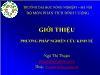 Bài giảng Phương pháp nghiên cứu kinh tế - Chương 1: Phương pháp luận nghiên cứu khoa học - Ngô Thị Thuận