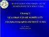 Bài giảng Phương pháp nghiên cứu kinh tế - Chương 2: Lựa chọn vấn đề nghiên cứu (Vận dụng trong nghiên cứu kinh tế- Xã hội) - Ngô Thị Thuận