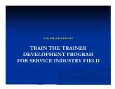 Train the trainer development program for service industry field